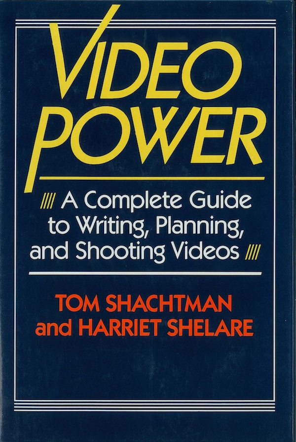 Video Power by Tom Shachtman, Harriet Shelare