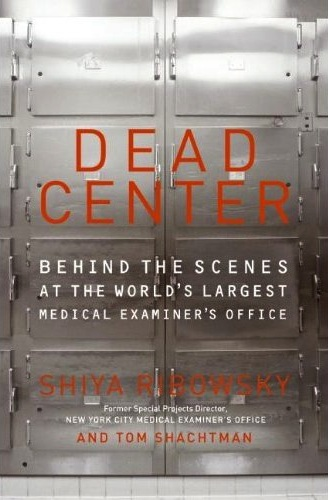 Dead Center by Shiya Ribowsky, Tom Shachtman