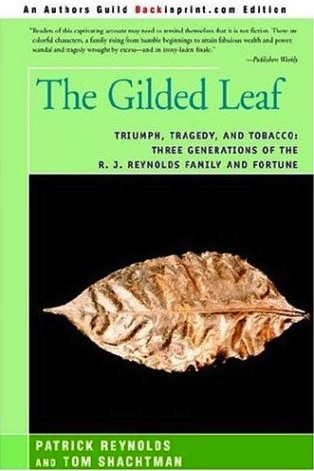 The Gilded Leaf by Tom Shachtman & Patrick Reynolds