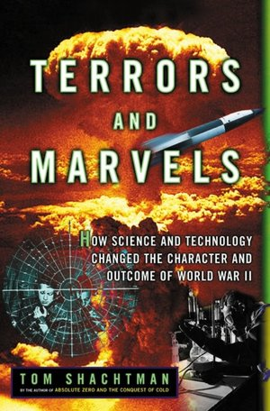 Terrors and Marvels by Tom Shachtman