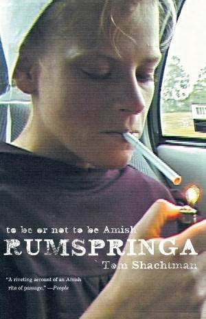 Rumspringa by Tom Shachtman