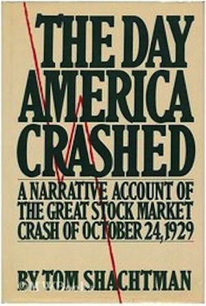 The Day America Crashed by Tom Shachtman